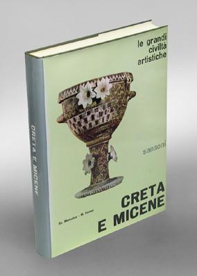 Creta e Micene. Fotografie di M. Hirmer. Titolo originale: Kreta und das Mykenische Hellas. ...