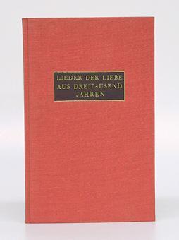 Lieder der Liebe aus dreitausend Jahren. Gesammelt und allen Liebenden geschenkt von Walter Menzi.:...