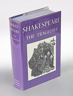 The Tragedies of Shakespeare. The Text of the Oxford Edition prepared by W. J. Craig; with Introd...