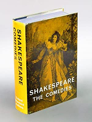 The Comedies of Shakespeare. The Text of the Oxford Edition prepared by W. J. Craig; with a Gener...