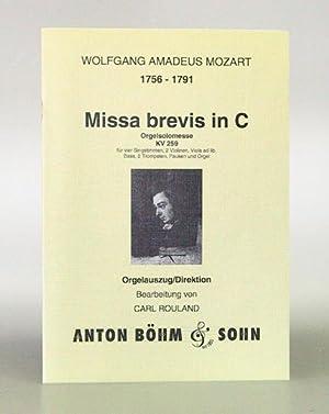 Missa brevis in C-dur Orgelsolomesse KV 259: Mozart, Wolfgang Amadeus