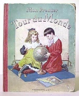 Mon Premier Tour du Monde.: Brés, Mademoiselle H. S.