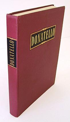 Donatello. (Text französisch).: Castelfranco, Giorgio.