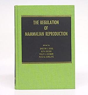 The Regulation of Mammalian Reproduction.