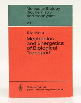Mechanics and Energetics of Biological Transport.
