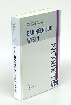 VDI Lexikon Bauingenieurwesen.: Olshausen, Prof. Dr.-Ing. Hans-Gustav und VDI-Gesellschaft ...
