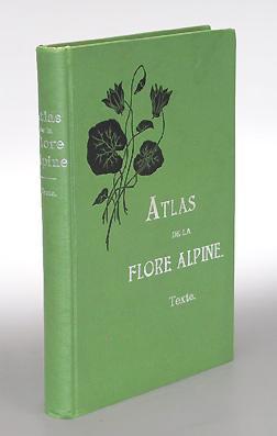 Atlas de la Flore Alpine. Texte. Publié par le Club alpin allemand et autrichien. -Text only...