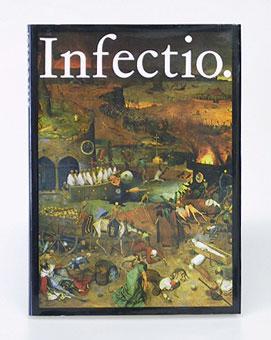 Infectio. Ansteckende Krankheiten in der Geschichte der: Schreiber, Dr.med.W. und