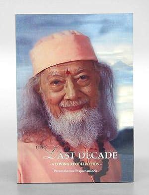 The Last Decade - A Loving Recollection -.: Paramahamsa Prajnanananda.