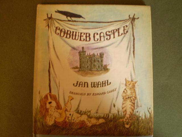 Cobweb Castle. Drawings by Edward Gorey: Wahl, Jan