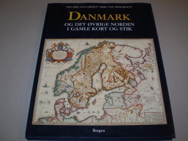 Danmark Og Det Ovrige Norden I Gamle Kort Og Stik By Ermen