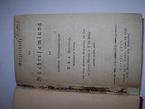 Verzeichnitz des Büchersamlung des verstorbenen Geheimenconfreentzraths E.A. Von Bertouch, ...