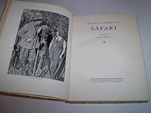 Safari . Paa dansk ved Poul Boisen: Martin Johnson