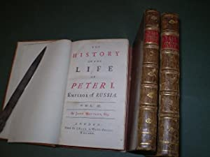 The history of the life of Peter I Emperor of Russia in three volumes More imagesHistory of the ...