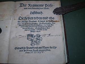Der Regiments Personen, und sonderlich des Adels. Lustbuch die hohen Reden und Thaten Alfonsi ...