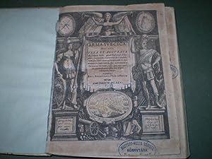 Arma Svecica: Hoc est, vera et accurata descriptio belli, quod Gustavus Adolphus, suecorum, ...