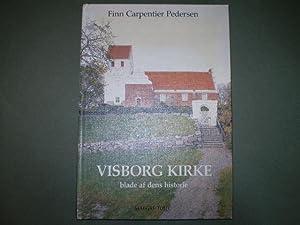 Visborg kirke , blade af dens historie: Finn Carpentier Pedersen