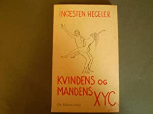 Kvindens og mandens XYC: Ingesten Hegeler