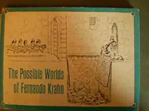 The Possible Worlds of Fernando Krahn: Fernando Krahn