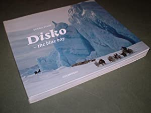 Disko -the blue bay: Ivard Silis