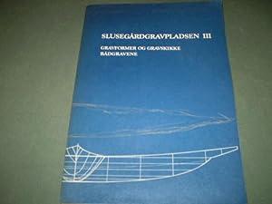 Slusegårdgravpladsen III. Gravformer og gravskikke Bådgravene: Ole Klindt-Jensen