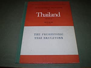 Archaeological Excavations in Thailand. Vol. III. Ban-Kao. Part II: The Prehistoric Thai Skeletons....