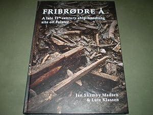 Fribrødre Å A late 11yh century ship-handling site on Falster (Denmark): Jan Skamby ...