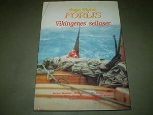 "Saga Siglar""s forlis. Vikingenes seilaser: Ragnar Thorseth"
