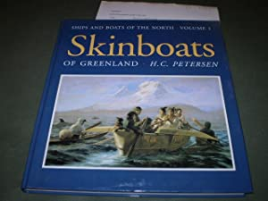Ships and boats of the north. Volume 1. Skinboats of Greenland: H.C.Petersen