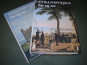 Strandvejen - før og nu. 2 bind.: BRAMSEN, BO (red.)