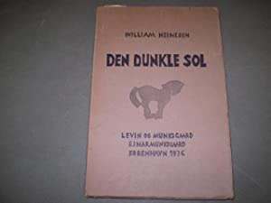 Den dunkle sol. Digte.: HEINESEN, WILLIAM