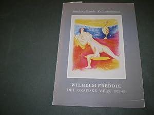 Wilhelm Freddie. Det grafiske værk 1929-83. Ved Per Hovdenakk og Birger Raben-Skov.: FREDDIE,...