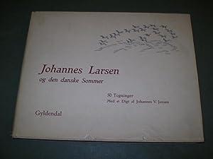 Johannes Larsen og den danske Sommer. Med et Digt af Johannes V. Jensen.: LARSEN, JOHANNES