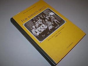 For barnets skyld. Byen, skolen og barndommen 1880-1914.: CONINCK-SMITH, NING de