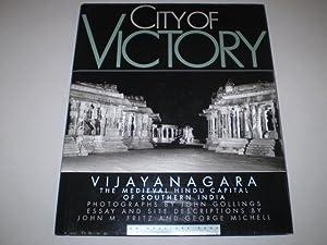 City of Victory. Vijayanagara. The Medieval Hindu Capital of Southern India.: FRITZ, JOHN M. - ...
