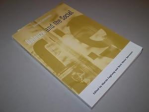 Deleuze and the Social.: DELEUZE, GILLES) - FUGLSANG, MARTIN - MEIER SØRENSEN, BENT (ed.)