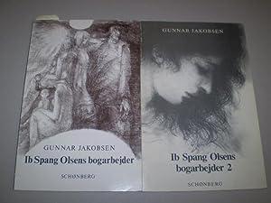 Ib Spang Olsens Bogarbejder 1: 1944-1981. + Ib Spang Olsens Bogarbejder 2: 1981-1991. En ...