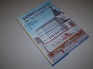 København før og nu - og aldrig. Bind 1: Slotsholmen. En billedkavalkade om Kø...