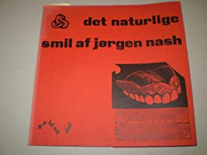 Det naturlige smil. Digte & decollager 1960-64.: NASH, JØRGEN