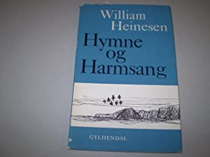 Hymne og Harmsang. Digte.: HEINESEN, WILLIAM