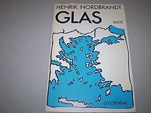 Glas. Digte.: NORDBRANDT, HENRIK