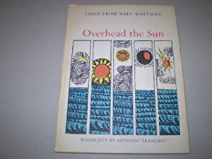 Overhead the Sun. Lines from Walt Whitman.: WHITMAN, WALT