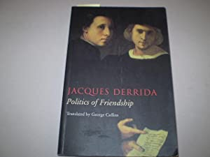 Politics of Friendship.Translated by George Collins.: DERRIDA, JACQUES