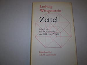 Zettel. Edited by G.E.M. Anscombe and G.H. von Wright. English translation by G.E.M. Anscombe (...