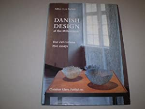 Danish Design at the Millennium. Five exhibitions, five essays.: KARLSEN, ARNE (ed.)