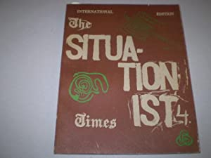 THE SITUATIONIST TIMES. No. 4. International Edition.