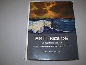En kunstners kampår, 1902-1914.: NOLDE, EMIL