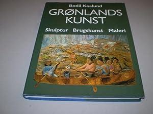 Grønlands kunst. Skulptur, brugskunst, maleri.: KAALUND, BODIL