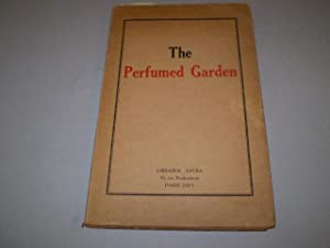The Perfumed Garden. A Manual of Arabian: NEFZAWI, SHEIKH