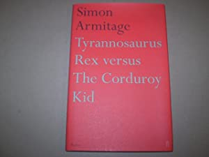 Tyrannosaurus Rex Versus the Corduroy Kid: Armitage Simon